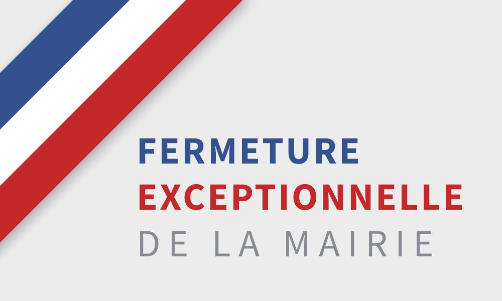 MAIRIE FERMETURE DE L'ACCUEIL DU PUBLIC